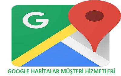 Google Maps Haritalar Müşteri Hizmetleri İletişim Telefon Numarası