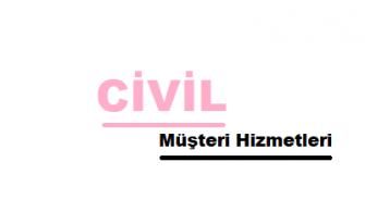 Civil Çağrı Merkezi İletişim Müşteri Hizmetleri Telefon Numarası