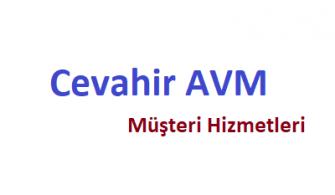 Cevahir AVM Müşteri Hizmetleri Telefon Numarası İletişim