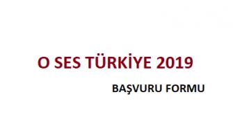 O Ses Türkiye 2019 Başvuru Formu Müşteri Hizmetleri Telefon Numarası